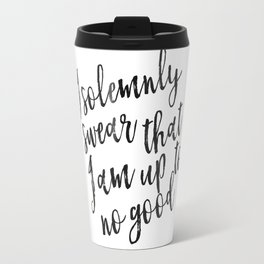 I Solemnly Swear That I Am Up To No Good, Baby,Kids Room Decor,Kids Gift,Children Quote, Travel Mug