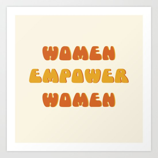Women Empower Women 2 by brookesheridan
