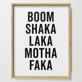 Boom Shaka Laka Funny Quote Serving Tray