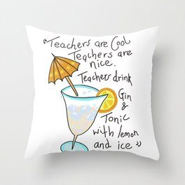 Teachers are cool , education poetry Throw Pillow