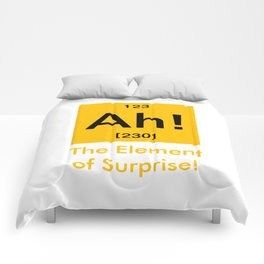 Ah element of surprise Comforters