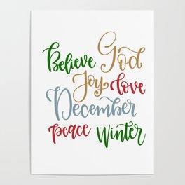 Believe god joy love december peace winter shirt Poster