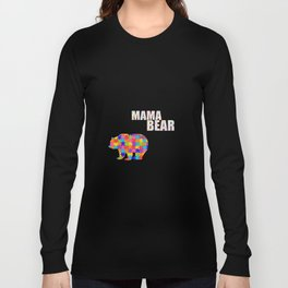 Mama Bear Autism Awareness Support Long Sleeve T-shirt