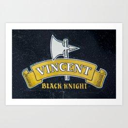 Vincent Black Knight Art Print