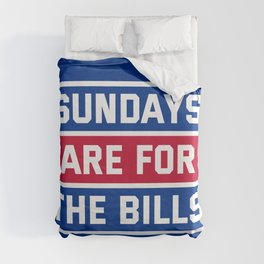 Sundays Are for the bills Duvet Cover
