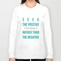 positive Long Sleeve T-shirts featuring #positive by Cool_Design