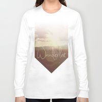 wanderlust Long Sleeve T-shirts featuring Wanderlust by Ed Burczyk