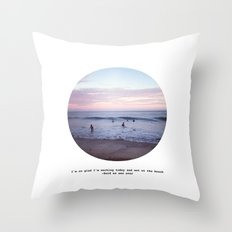 Things people don't say about the beach Throw Pillow