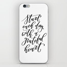Start Each Day With a Grateful Heart iPhone Skin