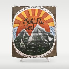 Mold Me Lord Isaiah 64:8 Shower Curtain