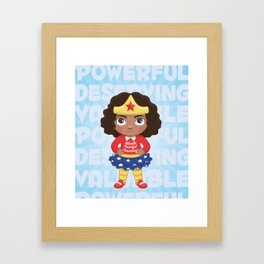 Never Doubt Framed Art Print