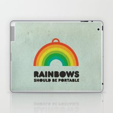 Rainbows should be portable. Laptop & iPad Skin