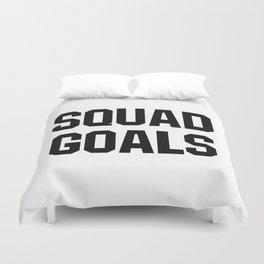 Squad Goals Duvet Cover