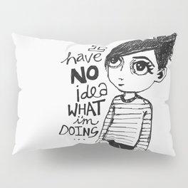 I have no idea what I'm doing... Pillow Sham
