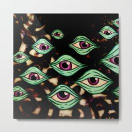 Eye on You Metal Print