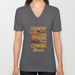 Country From My Down Home Roots To My Cowgirl Boots Unisex V-Neck