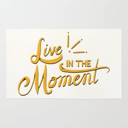 Live In The Moment Rug