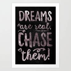 Dreams are real Art Print
