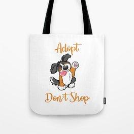 Adopt Don't Shop Dog animal shelter gift present Tote Bag