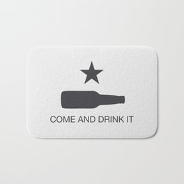 Come And Drink It Bath Mat