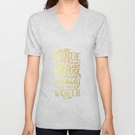Your Value Quote - Hand Lettering Faux Gold Foil Unisex V-Neck