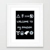 fandom Framed Art Prints featuring Welcome To My Fandom by Lunil
