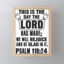 Psalm 118:24 Framed Mini Art Print