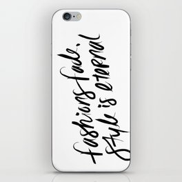 Style is Eternal iPhone Skin