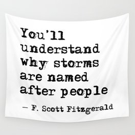 You'll understand why storms are named after people Wall Tapestry
