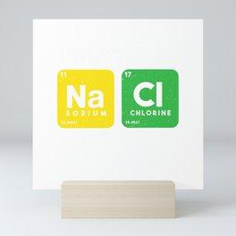 Don't Be So Salty Funny Chemistry Chemist Jokes Gift T-Shirt Mini Art Print