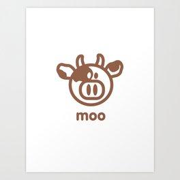 Cow : moo Art Print