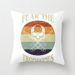 Fear The Trombones Throw Pillow