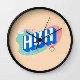 HUH Wall Clock