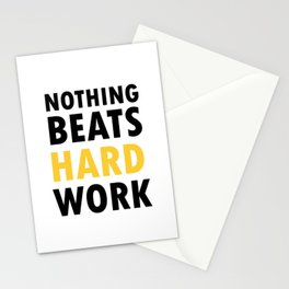 Nothing Beats Hard Work Stationery Cards