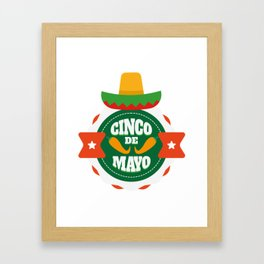 Cinco De Mayo Party Cinco De Mayo Costume Framed Art Print