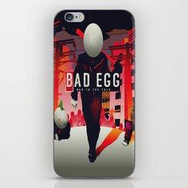 Bad Egg - Bad To The Yolk iPhone Skin