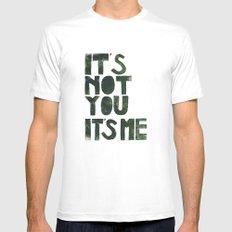 It's not you, it's me. - by Genu WORDISIAC™ TYPOGY™ Mens Fitted Tee White MEDIUM