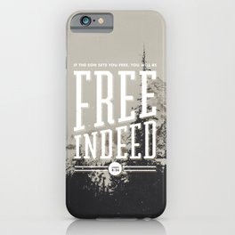 Free Indeed - Photo iPhone Case