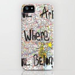 Where You Belong-Houston iPhone Case