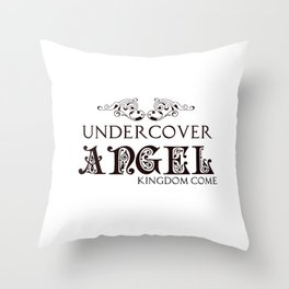Undercover Angel: Kingdom Come Series Throw Pillow