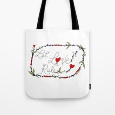 Let Love Rule Tote Bag