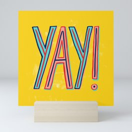 Yay! Mini Art Print