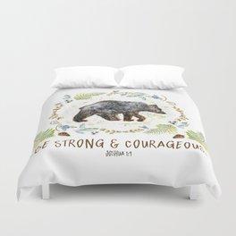 "Bear ""Be Strong & Courageous"" Joshua 1:9 Duvet Cover"
