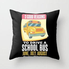 Funny School Bus Driver Gift Throw Pillow