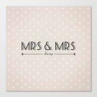 lesbian Canvas Prints featuring Mrs & Mrs (lesbian content) by Jane Mathieu