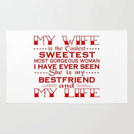 MY WIFE IS MY LIFE Rug