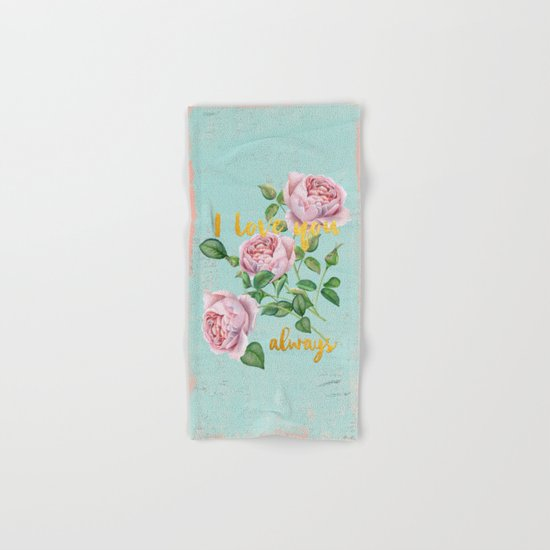 I love you- always - Gold glitter Typography on floral watercolor illustration Hand & Bath Towel