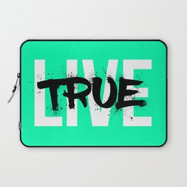 Live True Laptop Sleeve