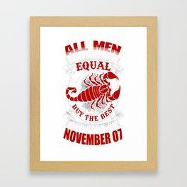 Best-Men-Are-Born-on-November-07---Scorpio---Sao-chép(1) Framed Art Print