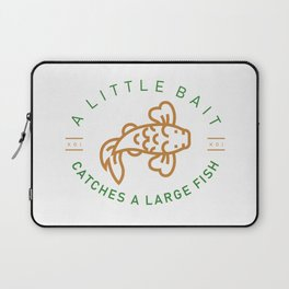 A little bait catches a large fish Laptop Sleeve
